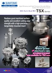 SEC-住友雙刃銑刀 TSX 系列  高效率&高精度立式安裝銑削