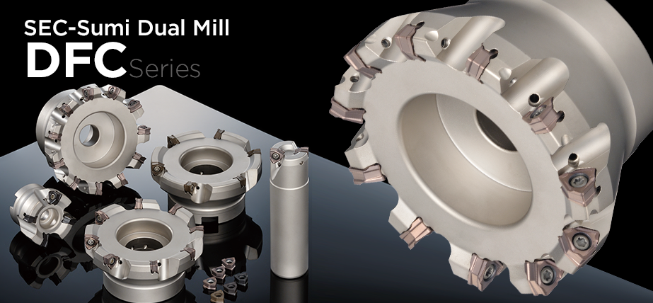 SEC-Sumi Dual Mill DFC Series - Milling Cutter for High-Efficient General Milling and Shoulder Milling