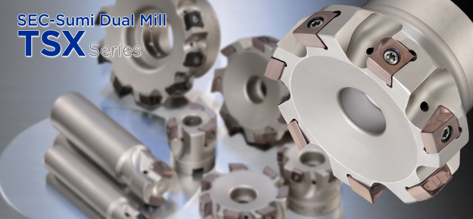 SEC-Sumi Dual Mill TSX Series - High-Efficient and High Precision Tangential Shoulder Milling Cutter