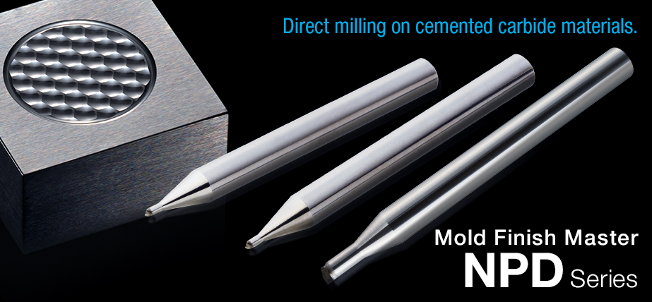 Mold Finish Master NPD - Direct milling on cemented carbide materials