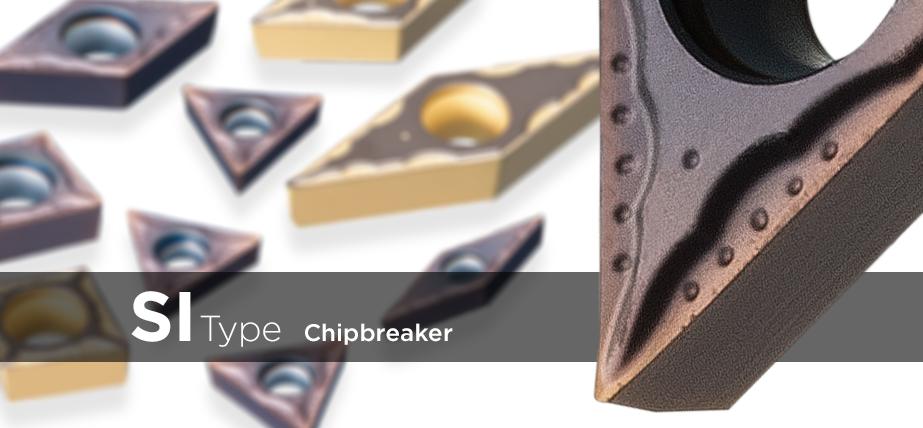 SI type - Chipbreaker